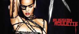 Semi Topless de Rihanna para su portada de Russian Roulette
